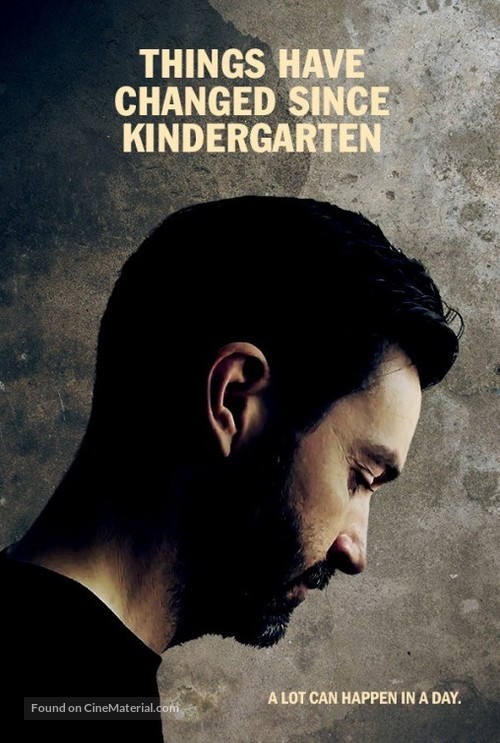Things Have Changed Since Kindergarten - Canadian Movie Poster