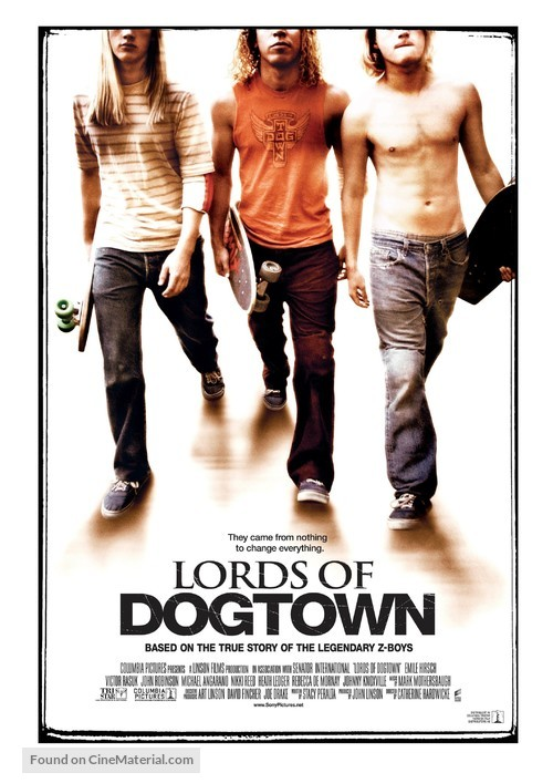 Lords Of Dogtown - Movie Poster