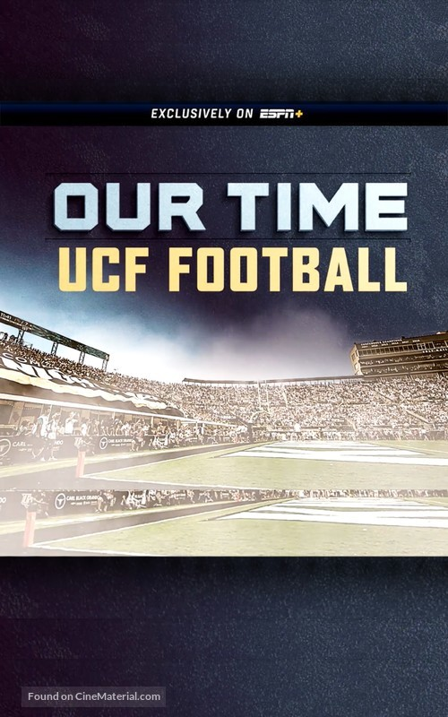OUR TIME UCF Knights Football - Video on demand movie cover