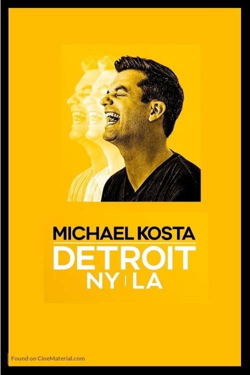 Michael Kosta: Detroit NY LA - Video on demand movie cover