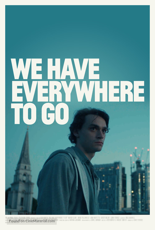 We Have Everywhere to Go - British Movie Poster
