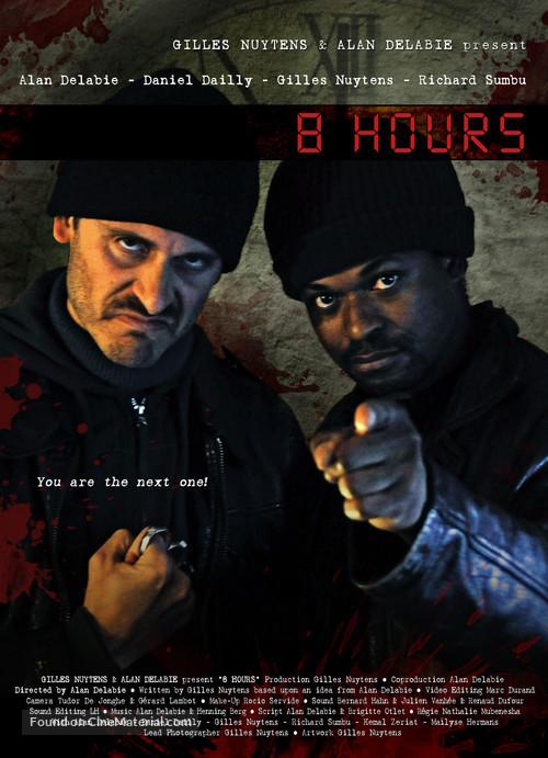 8 Hours - Belgian Movie Poster