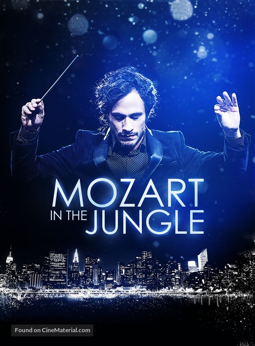 """Mozart in the Jungle"" - Movie Poster"