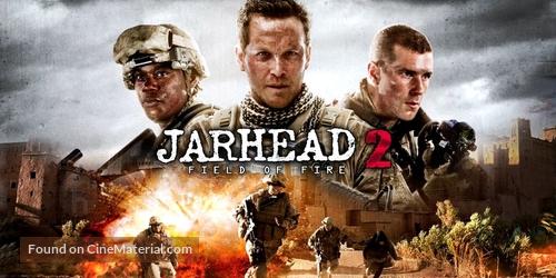 Jarhead 2: Field of Fire - Movie Poster