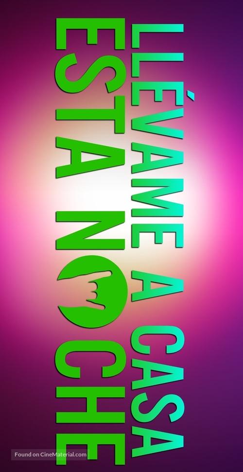 Take Me Home Tonight - Argentinian Logo