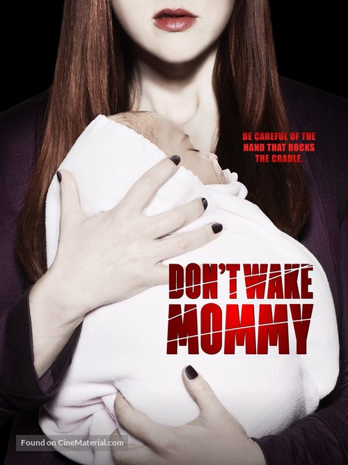 Don't Wake Mommy - Movie Poster