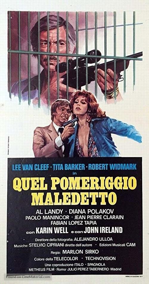 Quel pomeriggio maledetto - Italian Movie Poster