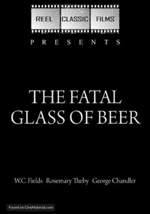 The Fatal Glass of Beer - DVD movie cover