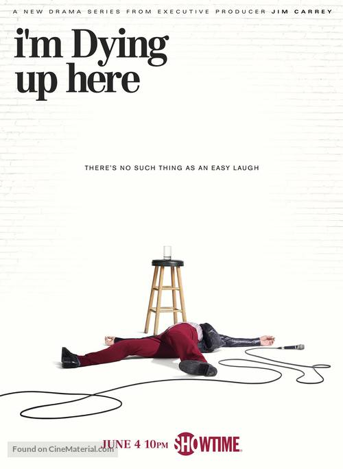 """""""I'm Dying Up Here"""" - Movie Poster"""