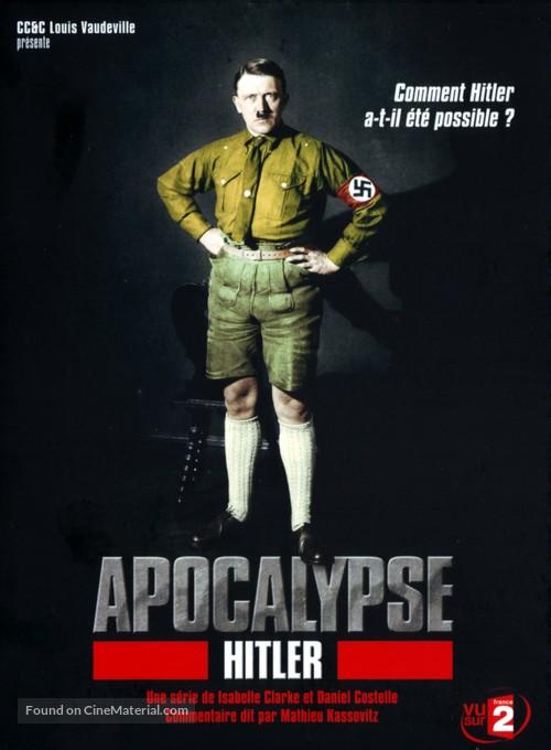 Apocalypse - Hitler - French DVD movie cover