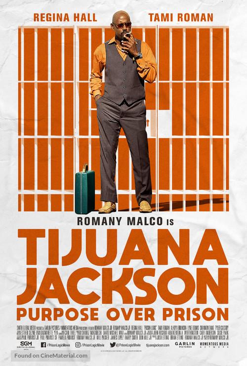 Tijuana Jackson: Purpose Over Prison - Movie Poster