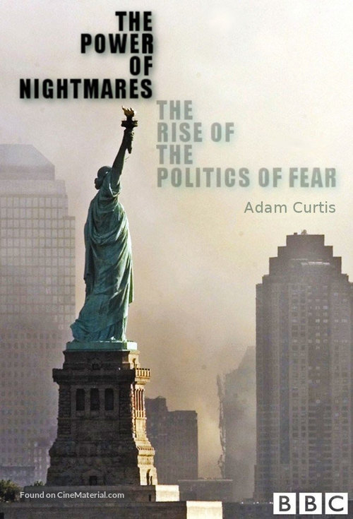 """""""The Power of Nightmares: The Rise of the Politics of Fear"""" - British Movie Poster"""