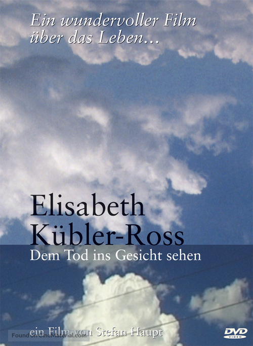 Elisabeth Kübler-Ross - Dem Tod ins Gesicht sehen - German DVD cover