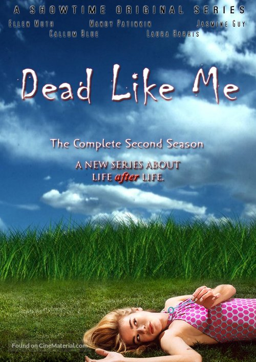 """""""Dead Like Me"""" - Movie Poster"""