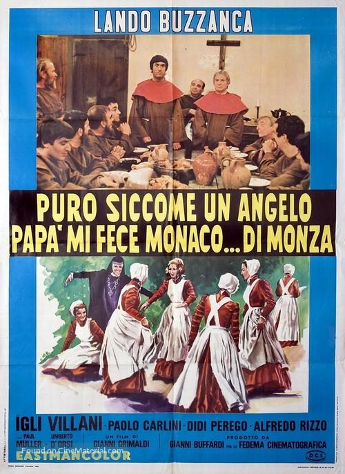 Puro siccome un angelo papà mi fece monaco... di Monza - Italian Movie Poster