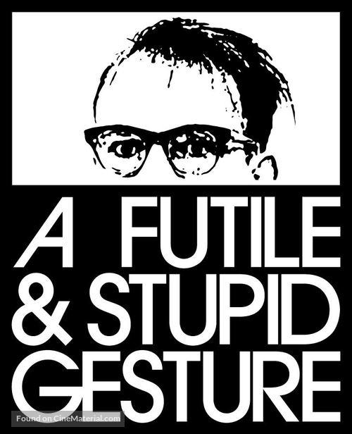 A Futile & Stupid Gesture - Movie Poster