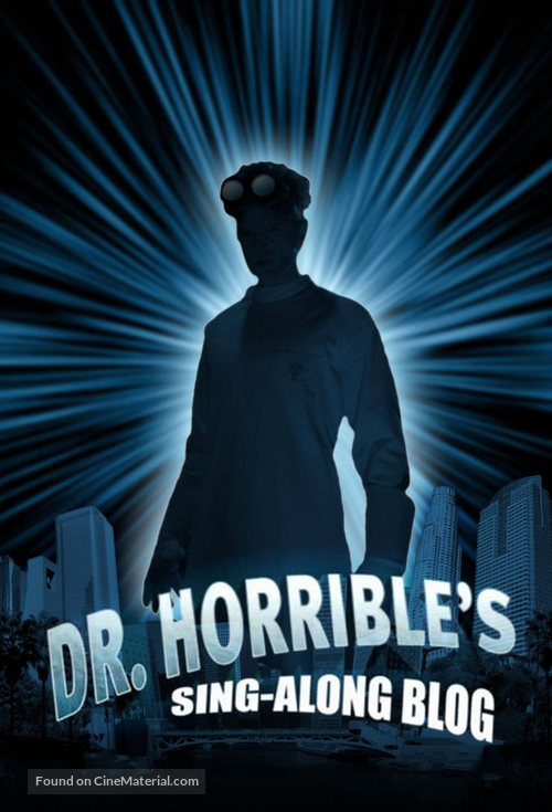 """Dr. Horrible's Sing-Along Blog"" - Movie Poster"