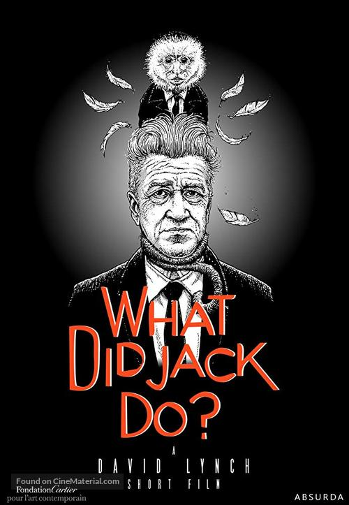 What Did Jack Do? - Movie Poster
