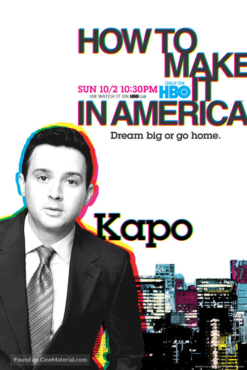 """""""How to Make It in America"""" - Movie Poster"""