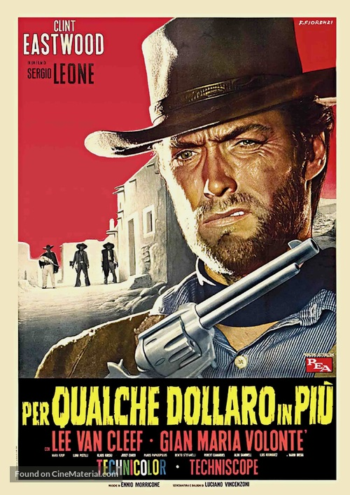 Per qualche dollaro in più - Italian Movie Poster