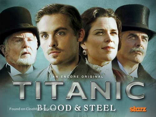 """""""Titanic: Blood and Steel"""" - Movie Poster"""