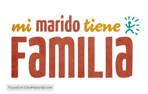 """""""Mi marido tiene familia"""" - Mexican Logo"""