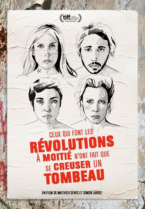Ceux qui font les révolutions à moitié n'ont fait que se creuser un tombeau - Canadian Movie Poster