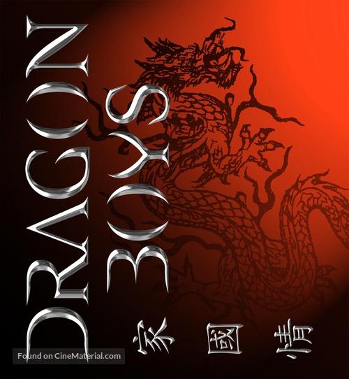 """Dragon Boys"" - poster"