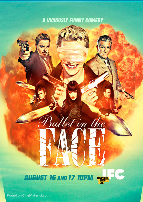 """Bullet in the Face"" - Movie Poster"