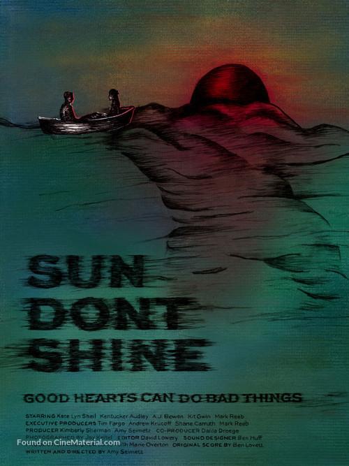 Sun Don't Shine - Movie Poster