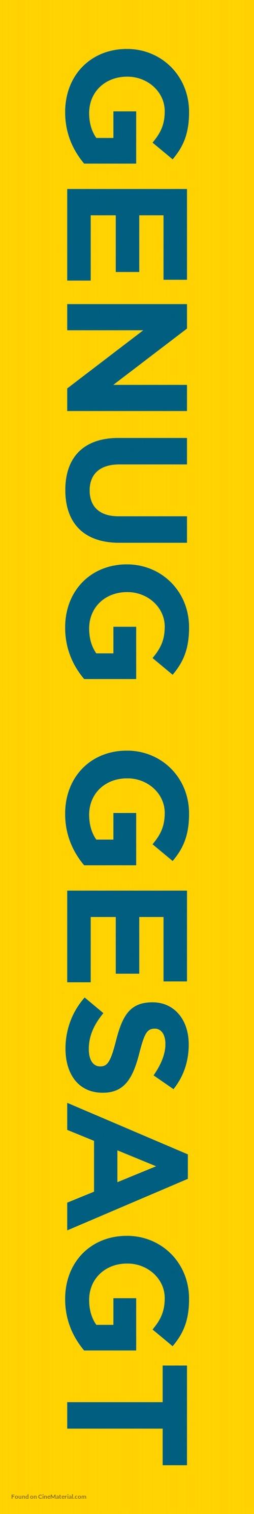 Enough Said - German Logo