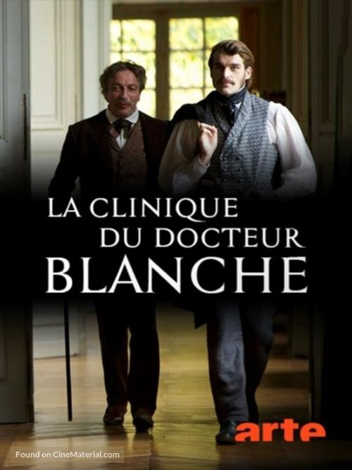 La clinique du docteur Blanche - French Movie Poster