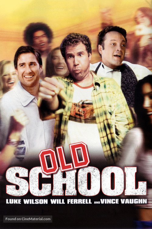 Old School - Movie Poster