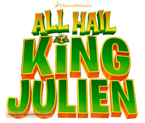 """All Hail King Julien"" - Logo"