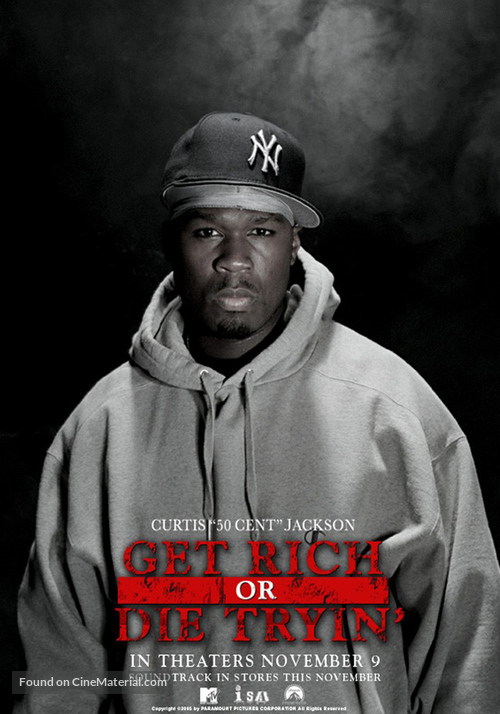 Get Rich or Die Tryin' - Movie Poster