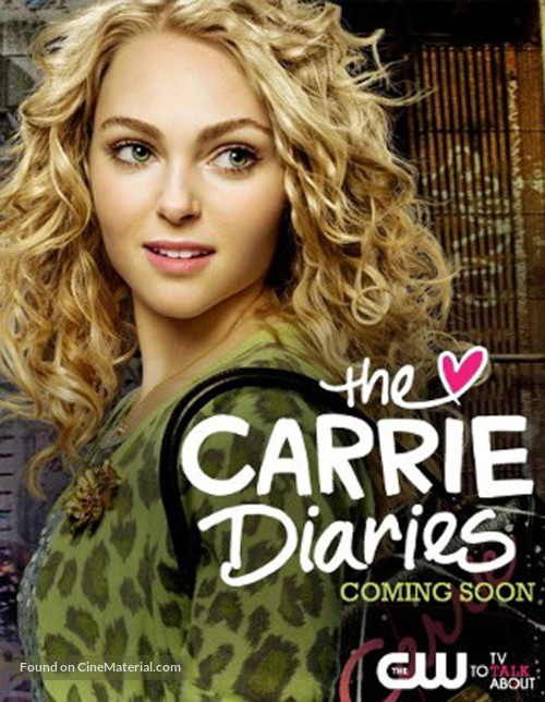 """""""The Carrie Diaries"""" - Movie Poster"""