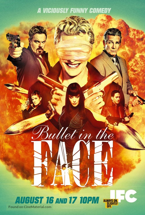 """""""Bullet in the Face"""" - Movie Poster"""