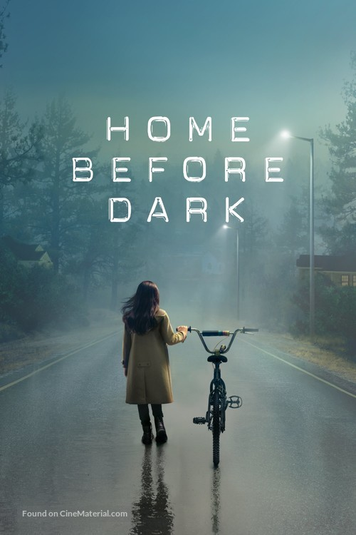 """""""Home Before Dark"""" - Movie Cover"""