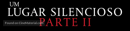 A Quiet Place: Part II - Brazilian Logo
