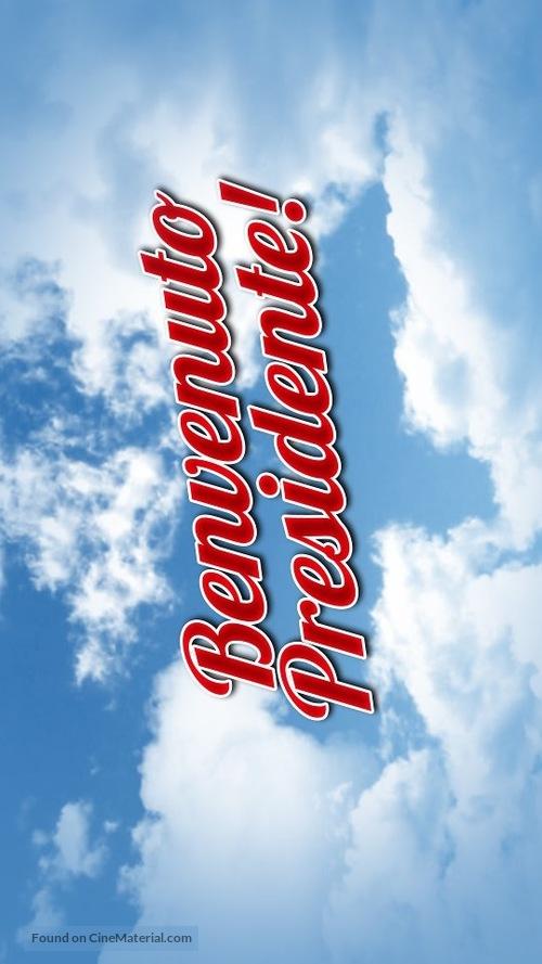 Benvenuto Presidente! - Italian Logo