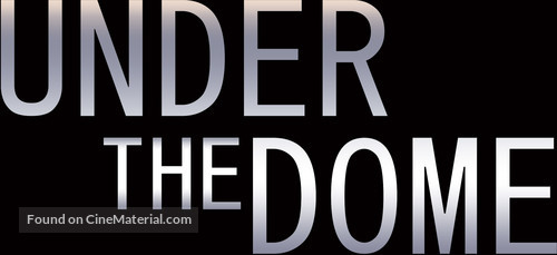 """""""Under the Dome"""" - Logo"""