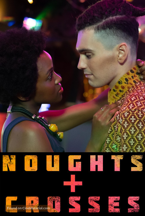 """""""Noughts + Crosses"""" - British Video on demand movie cover"""
