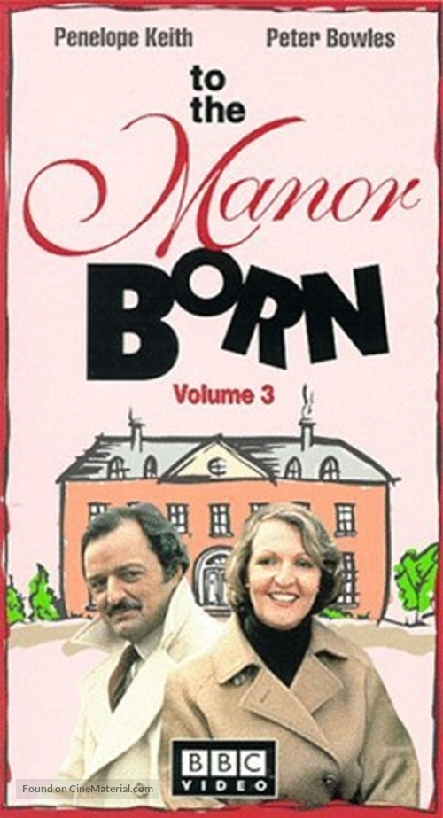 """To the Manor Born"" - British VHS movie cover"