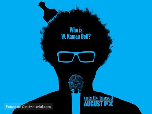 """Totally Biased with W. Kamau Bell"" - Movie Poster"