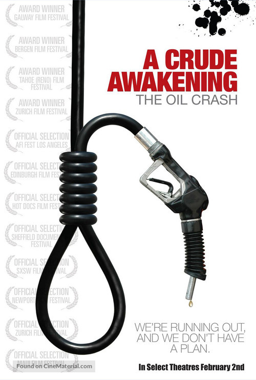 A Crude Awakening: The Oil Crash - Movie Poster