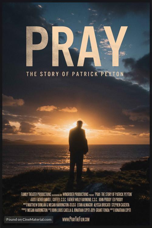 Pray: The Story of Patrick Peyton - Movie Poster