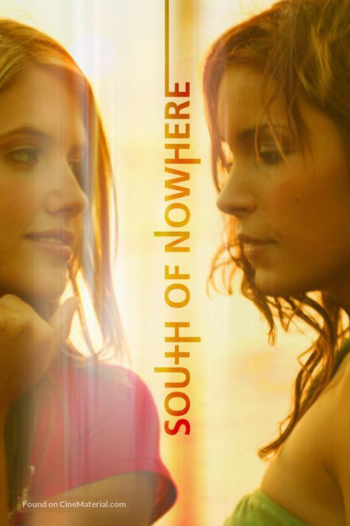 """""""South of Nowhere"""" - Movie Cover"""