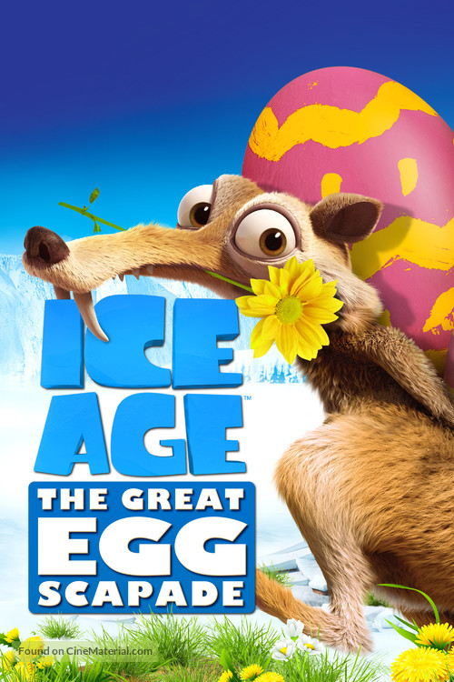 Ice Age: The Great Egg-Scapade - Movie Cover