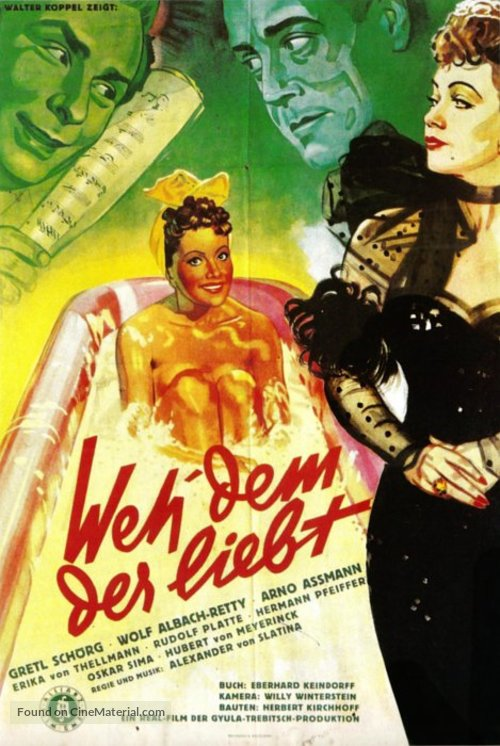 Weh dem, der liebt! - German Movie Poster