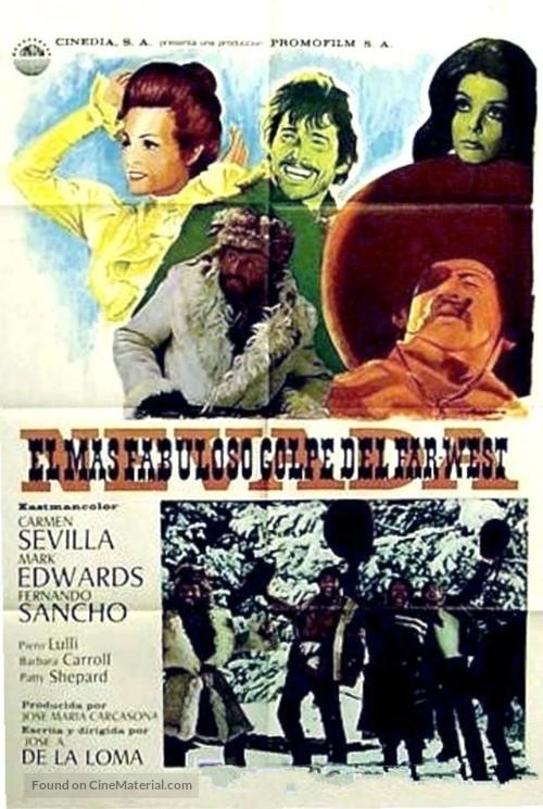 El más fabuloso golpe del Far-West - Spanish Movie Poster